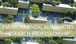 Environmental Humanities Research Professorship