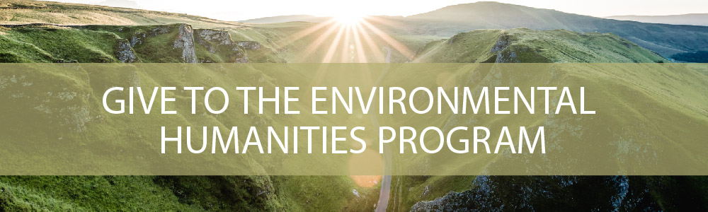 Give to the Environmental Humanities Program